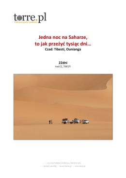 Jedna noc na Saharze, to jak przeżyć tysiąc dni…