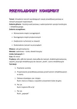 Temat: Utrwalenie ćwiczeń wyrabiających nawyk prawidłowej
