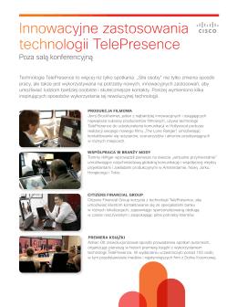 Innowacyjne zastosowania technologii TelePresence