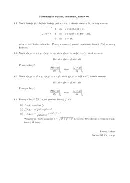 Matematyka wyższa, ćwiczenia, zestaw 06 6.1. Niech funkcja f(x