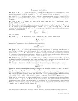 Estymatory nieobciążone 6.1. Niech X1,X2,...,Xn będzie próbą