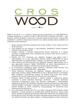Spółka Croswood Sp. z o.o. z siedzibą w Toruniu przy ulicy