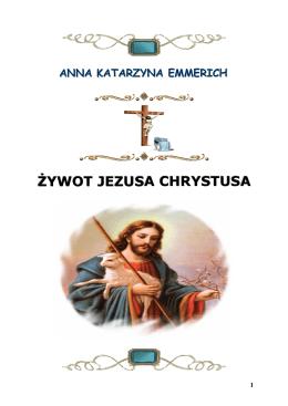 Żywot Jezusa – Katarzyna Emmerich