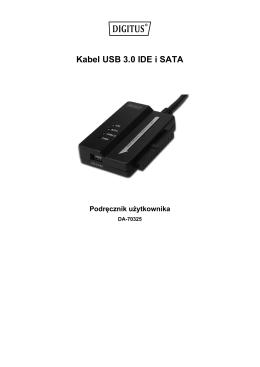 Kabel USB 3.0 IDE i SATA Podręcznik użytkownika
