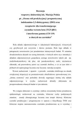 """Recenzja rozprawy doktorskiej lek. Macieja Pelaka pt. """"Ocena roli"""