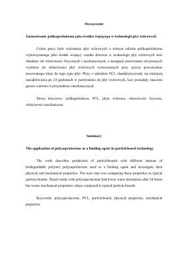 Streszczenie Zastosowanie polikaprolaktonu jako środka wiążącego