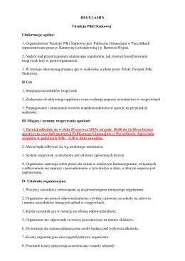 REGULAMIN Turnieju Piłki Siatkowej I Informacje ogólne: 1