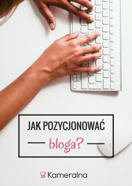 Jak pozycjonować bloga ?