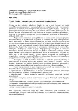 Tytuł: Pamięć i uwaga w procesie nabywania języka obcego