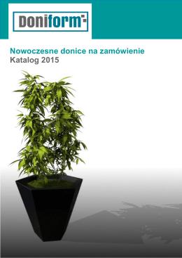 Nowoczesne donice na zamówienie Katalog 2015