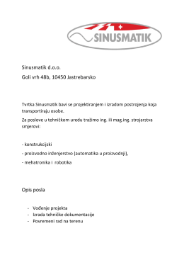 Sinusmatik d.o.o. Goli vrh 48b, 10450 Jastrebarsko Opis posla