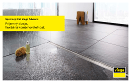 Sprchový žľab Viega Advantix Príjemný dizajn, flexibilná