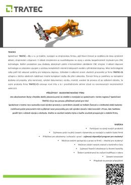TRADICE Společnost TRATEC – CS, s.r.o. je tradiční, rozvíjející se