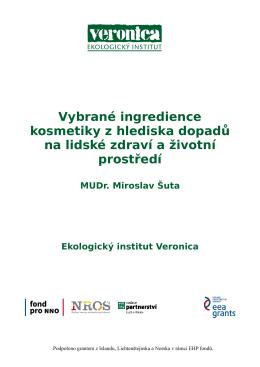Vybrané ingredience kosmetiky z hlediska dopadů na