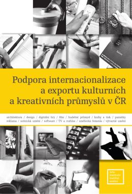 Podpora internacionalizace a exportu kulturních a