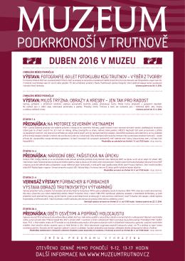 duben 2016 v muzeu - Muzeum Podkrkonoší v Trutnově