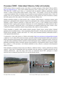 Presentace ČHMÚ – Dolní oblast Vítkovice, Velký svět techniky