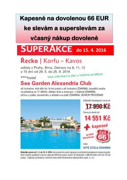 Kapesné na dovolenou 66 EUR ke slevám a superslevám za včasný