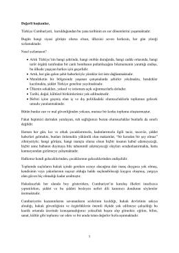Değerli başkanlar, Türkiye Cumhuriyeti, kurulduğundan bu yana