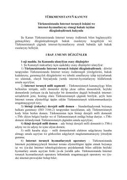 Türkmenistanyň Kanuny Türkmenistanda Internet torunyň