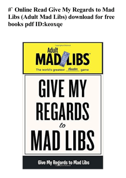 #` Online Read Give My Regards to Mad Libs (Adult Mad Libs