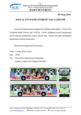 Sosyal Guvenlik Otobusu Yarin Saat 10.00 da Sosyal