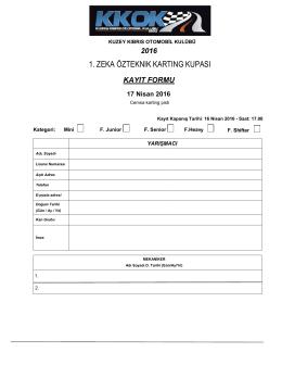 Zeka Özteknik Karting Kupası 1. yarışı Kayıt Formu için tıklayınız..