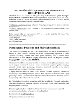 BURSİYER İLANI Postdoctoral Positions and PhD Scholarships