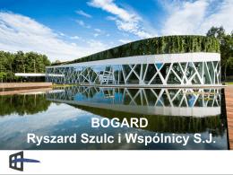 BOGARD Ryszard Szulc i Wspólnicy SJ
