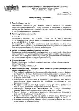Opis przedmiotu zamówienia CZĘŚĆ III 1. Przedmiot zamówienia
