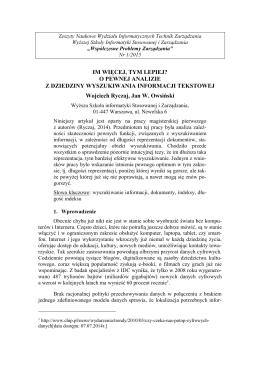 Wojciech Ryczaj, Jan W. Owsiński: IM WIĘCEJ, TYM LEPIEJ?