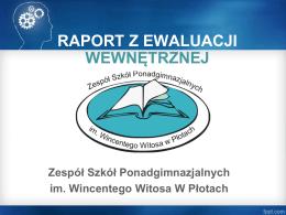 Raport z ewaluacji - Zespół Szkół Ponadgimnazjalnych im. W