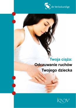 Twoja ciąża: Odczuwanie ruchów Twojego dziecka
