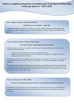 Tematy wystąpień prelegentów na Konferencje Programową