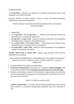 SZANOWNI RODZICE, od 5 maja 2015 r. rozpocznie się rekrutacja