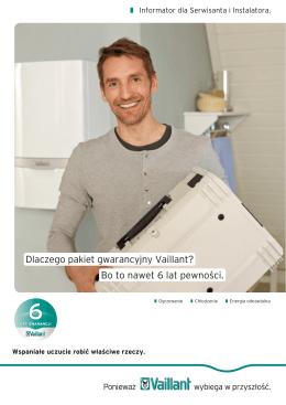 Dlaczego pakiet gwarancyjny Vaillant? Bo to nawet 6 lat pewności.