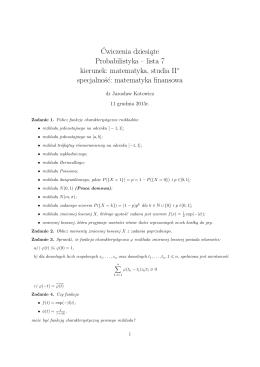 Ćwiczenia dziesiąte Probabilistyka – lista 7 kierunek: matematyka