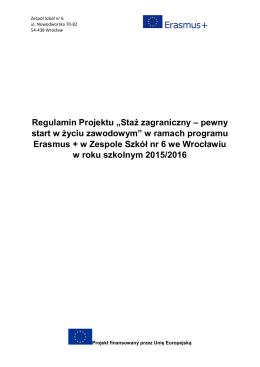"""Regulamin Projektu """"Staż zagraniczny – pewny start w życiu"""