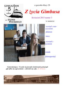 Wydanie kwietniowe 2015 - Gimnazjum nr 5 im. Sejmu Polskiego w