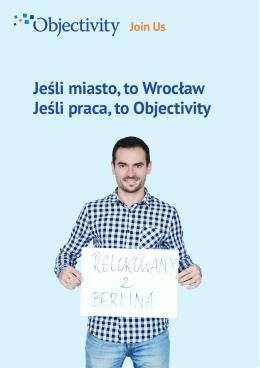 Jeśli miasto, to Wrocław Jeśli praca, to Objectivity