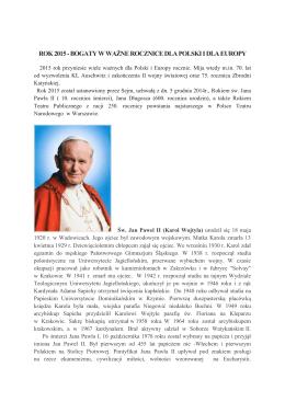 ROK 2015 - BOGATY W WAŻNE ROCZNICE DLA POLSKI I DLA