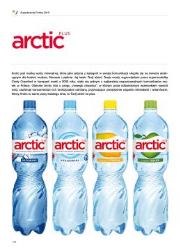 Arctic jest marką wody mineralnej, która jako jedyna z