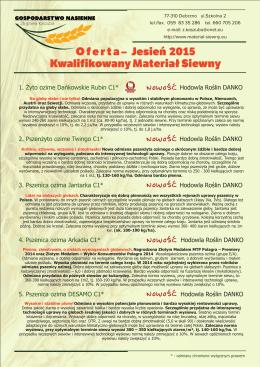 O f e r t a – Jesień 2015 Kwalifikowany Materiał Siewny