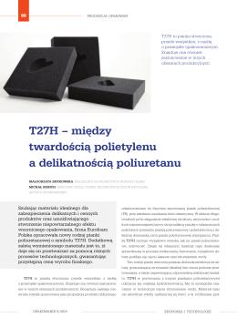 T27H – między twardością polietylenu a delikatnością