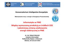 Informatyka w PME Między wymuszoną produkcją w