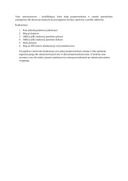 Testy sprawnościowe - kwalifikujące, które będą przeprowadzone w