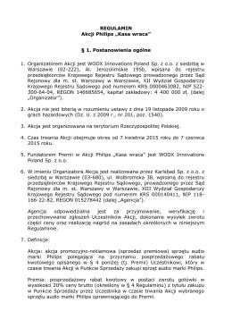 """REGULAMIN Akcji Philips """"Kasa wraca"""" § 1. Postanowienia ogólne"""