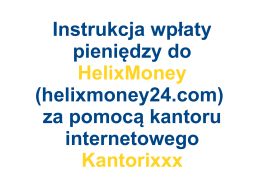 Instrukcja wpłaty pieniędzy do HelixMoney (helixmoney24.com) za