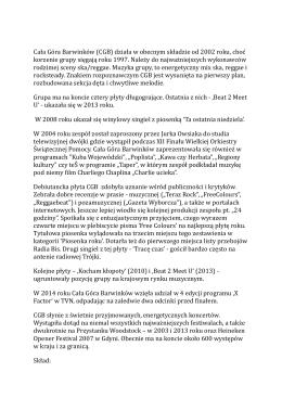 Cała Góra Barwinków (CGB) działa w obecnym składzie od 2002