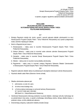 Załącznik do Uchwały nr 4/2015 Zarządu Stowarzyszenia Przyjaciół